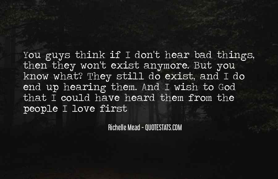 I Don't Know If I Love You Quotes #182169