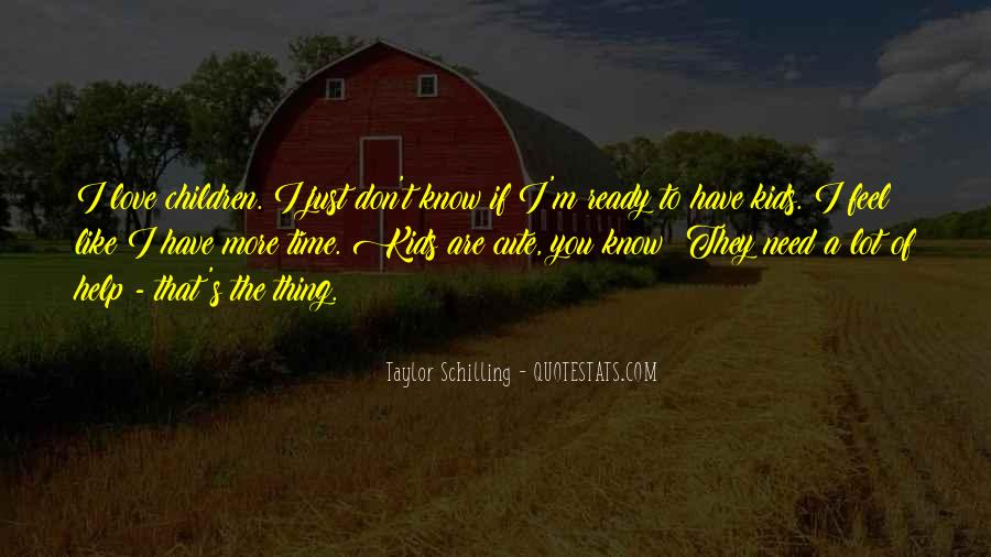 I Don't Know If I Love You Quotes #560718