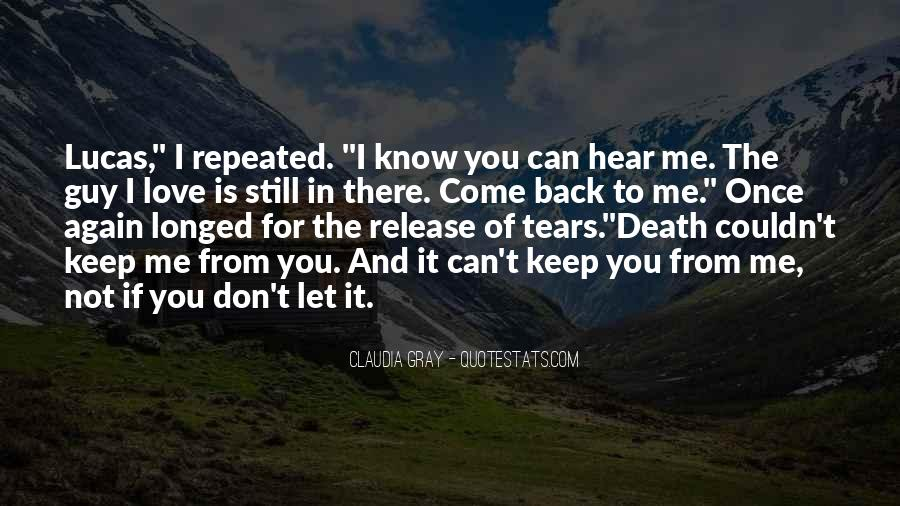 I Don't Know If I Love You Quotes #563883