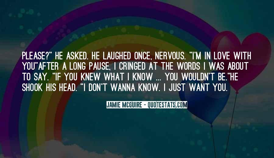 I Don't Know If I Love You Quotes #722889