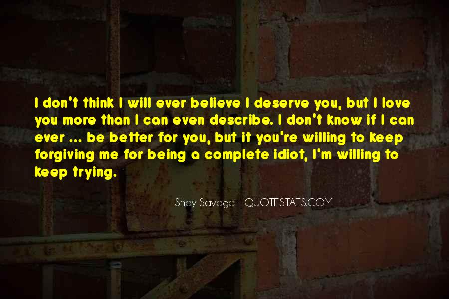 I Don't Know If I Love You Quotes #762898