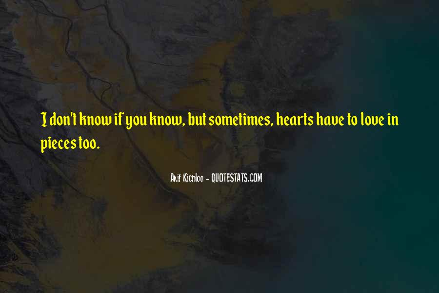I Don't Know If I Love You Quotes #984058