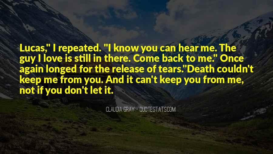 I Don't Know If You Love Me Quotes #563883