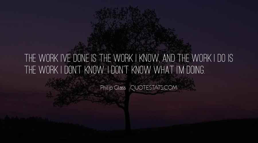 I Don't Know What I'm Doing Quotes #1032587