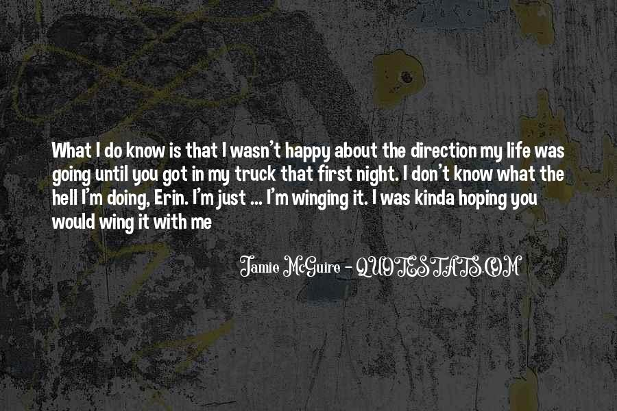 I Don't Know What I'm Doing Quotes #1095625