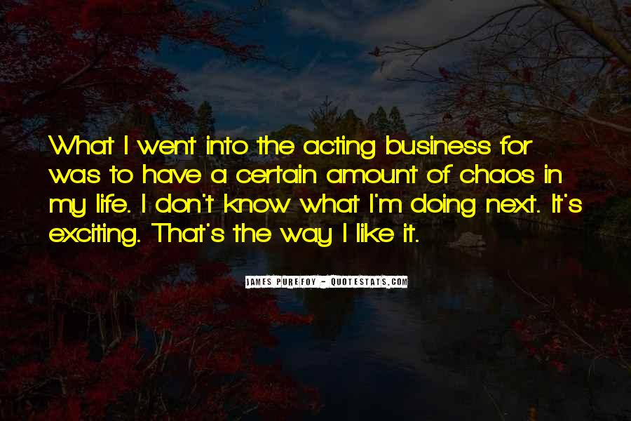 I Don't Know What I'm Doing Quotes #1223656