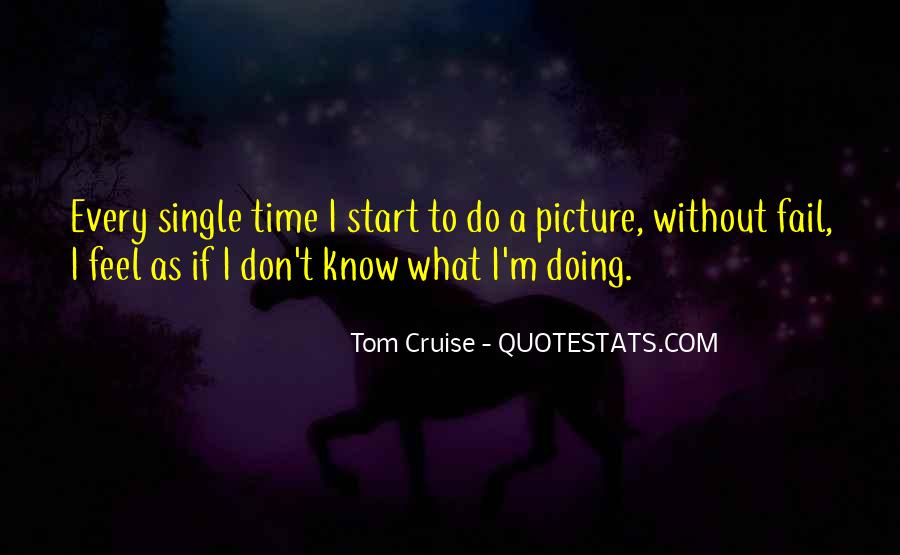 I Don't Know What I'm Doing Quotes #14134