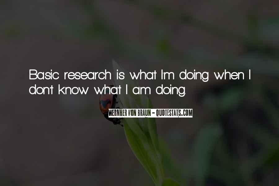 I Don't Know What I'm Doing Quotes #143613