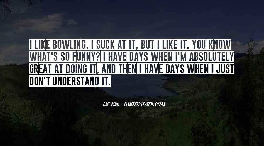 I Don't Know What I'm Doing Quotes #167825