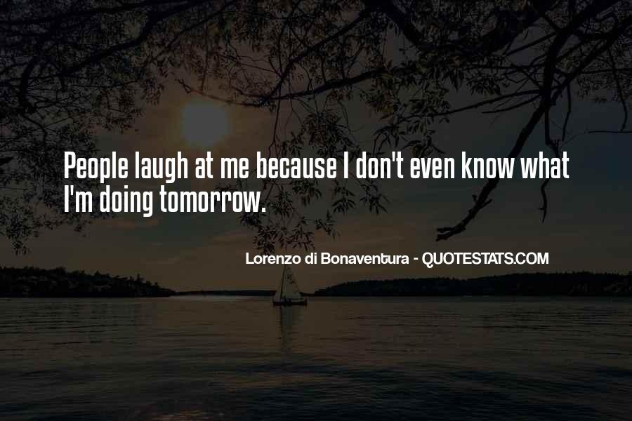 I Don't Know What I'm Doing Quotes #1730983