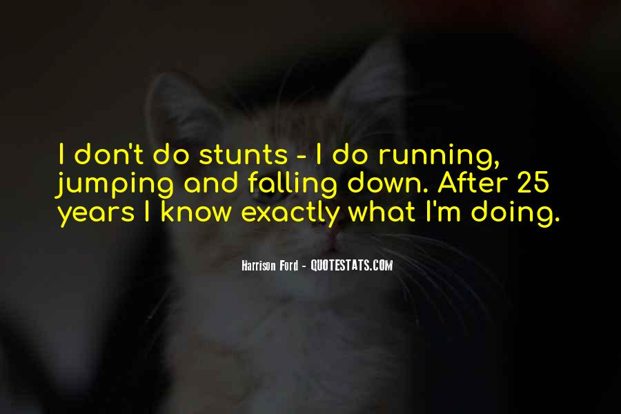 I Don't Know What I'm Doing Quotes #281060