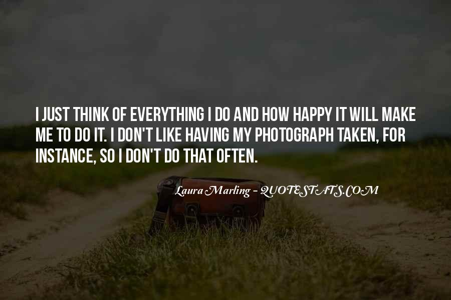I Don't Like Me Quotes #13817