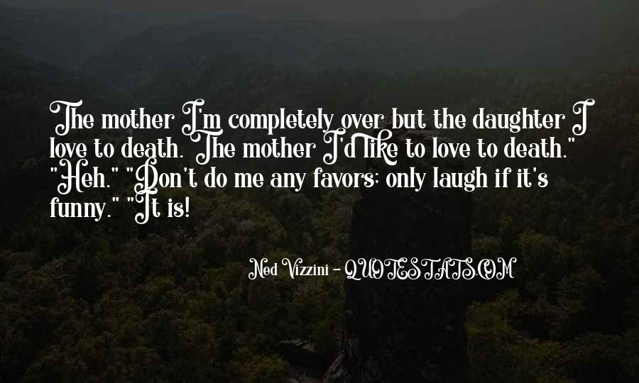 I Don't Like Me Quotes #22041