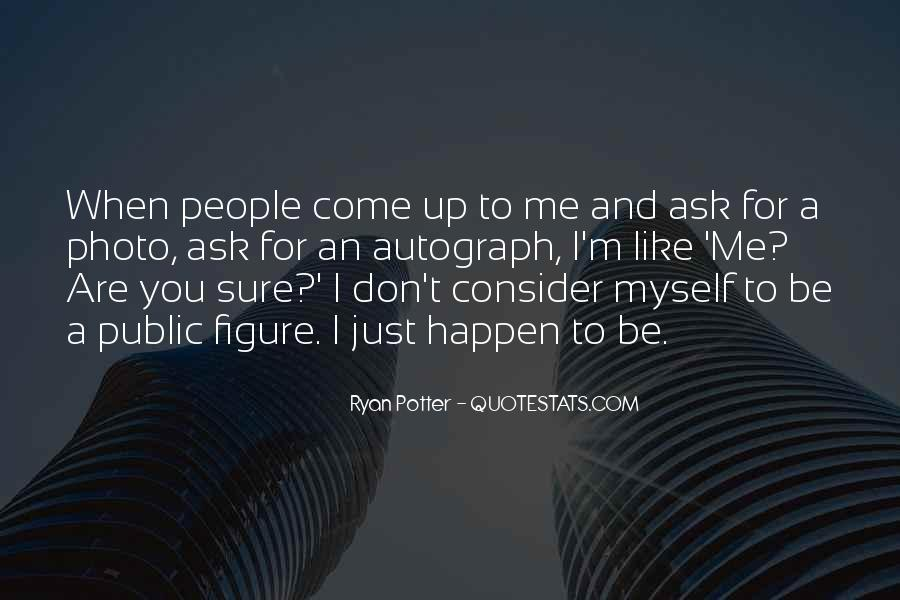 I Don't Like Myself Quotes #113529
