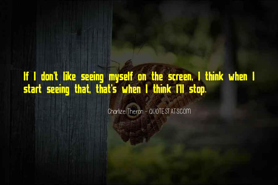 I Don't Like Myself Quotes #12918