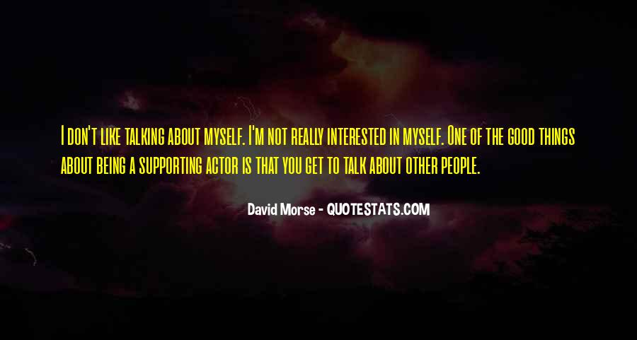 I Don't Like Myself Quotes #148208