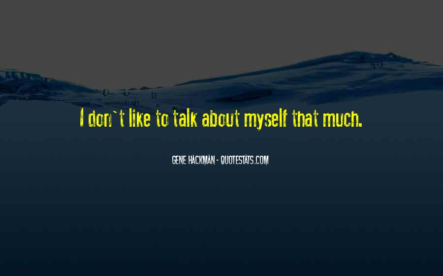 I Don't Like Myself Quotes #165744