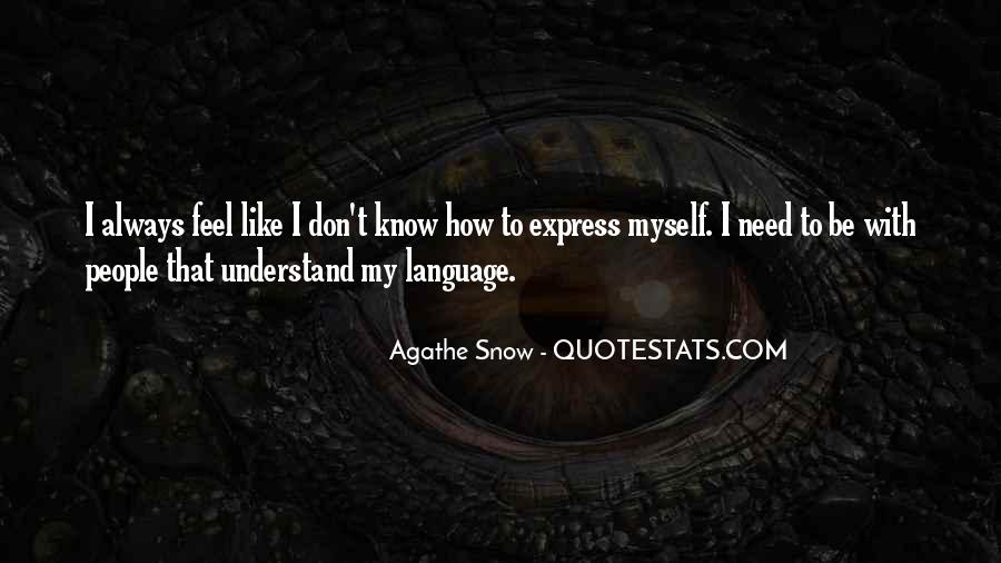 I Don't Like Myself Quotes #210325