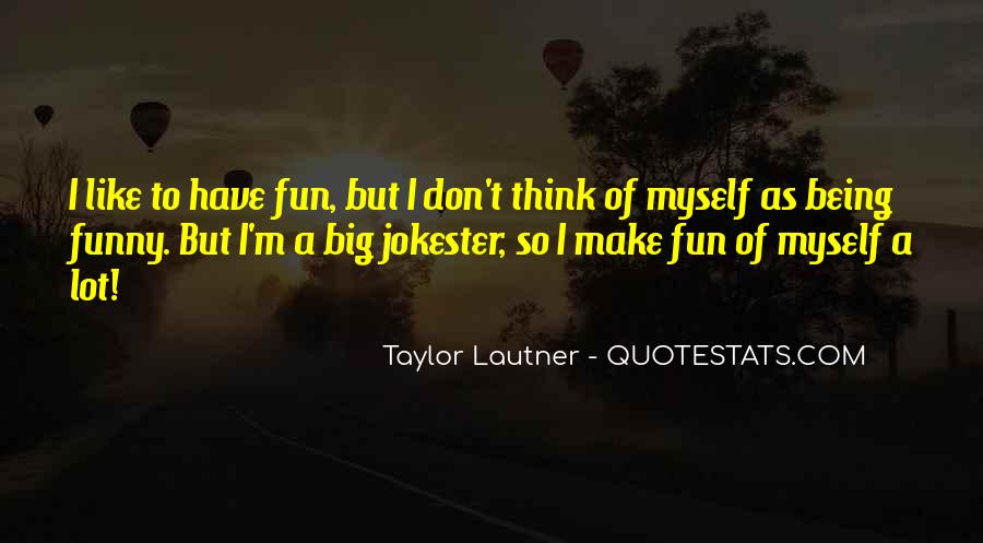 I Don't Like Myself Quotes #218146