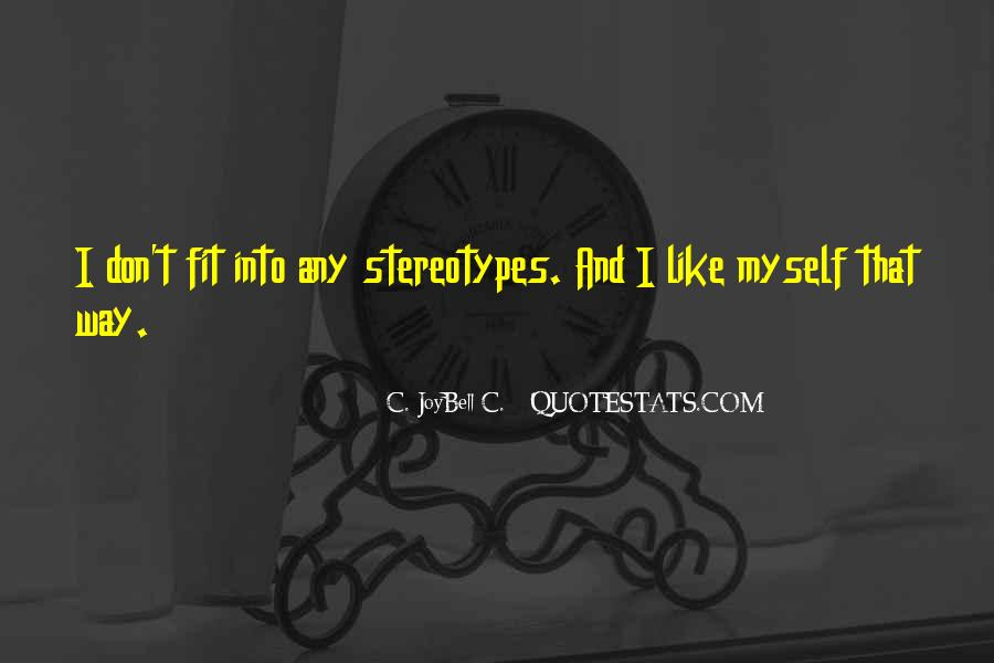 I Don't Like Myself Quotes #8648