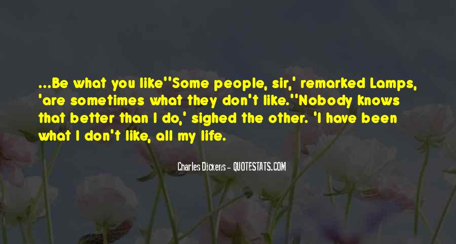 I Don't Like Nobody Quotes #1394265