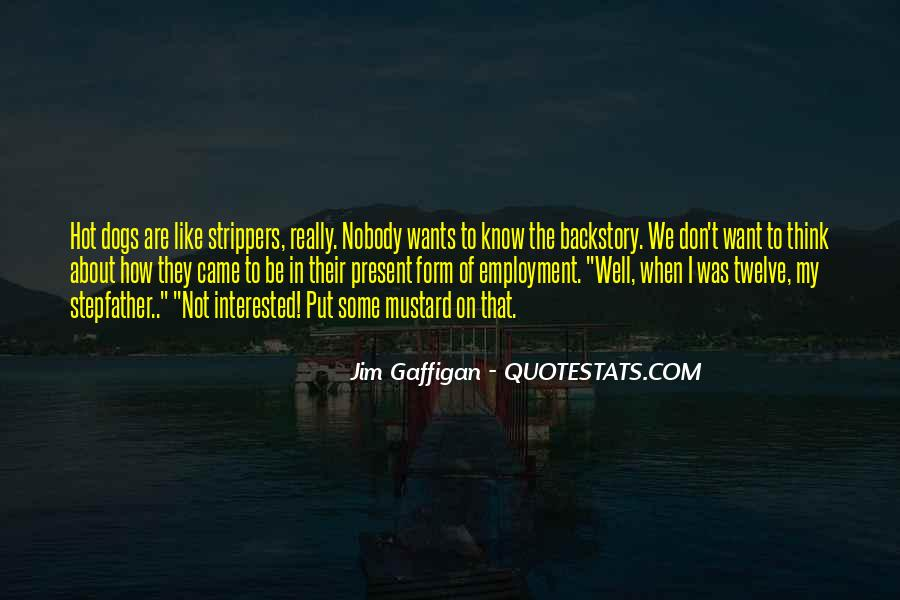 I Don't Like Nobody Quotes #1630785