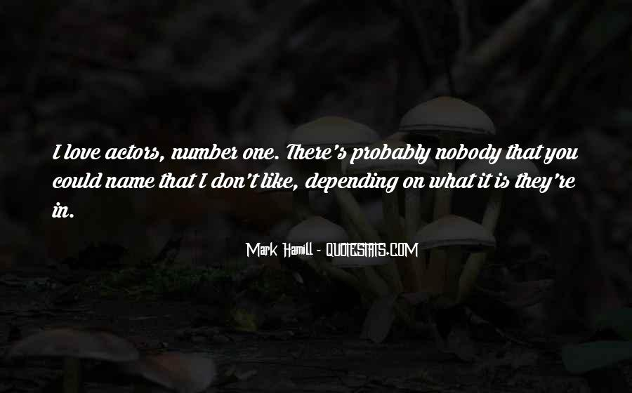 I Don't Like Nobody Quotes #167156
