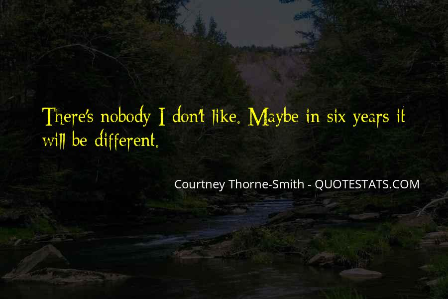 I Don't Like Nobody Quotes #1763269