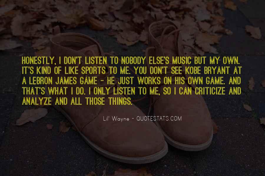 I Don't Like Nobody Quotes #386503