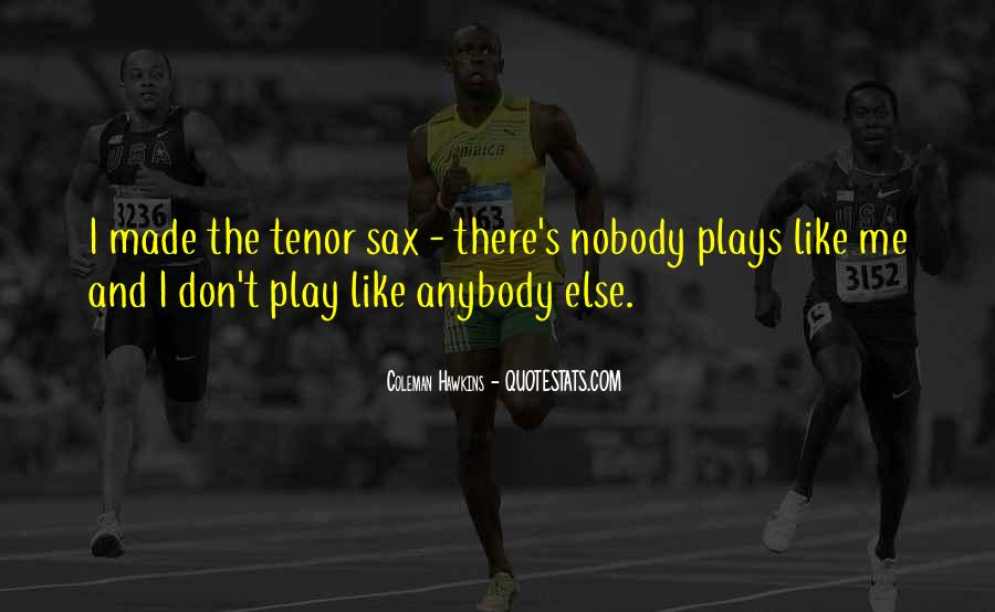 I Don't Like Nobody Quotes #488833