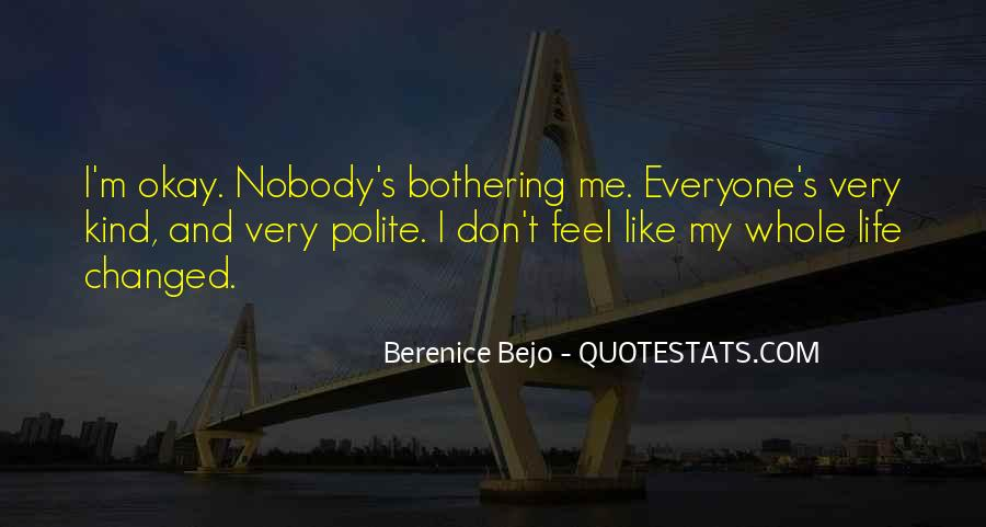 I Don't Like Nobody Quotes #643371