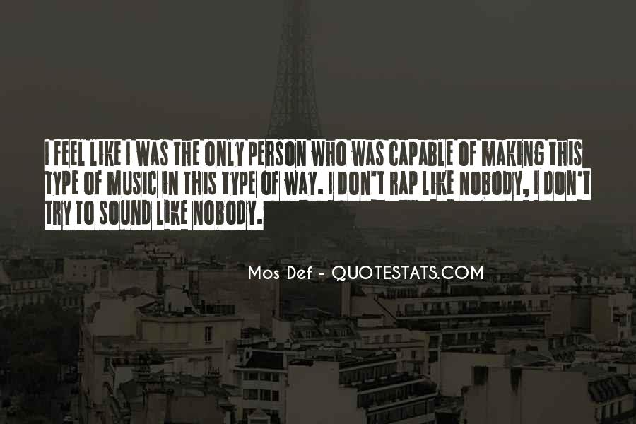 I Don't Like Nobody Quotes #830790