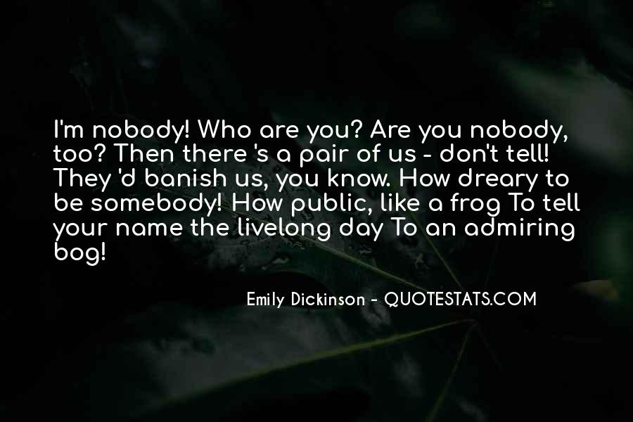 I Don't Like Nobody Quotes #846242