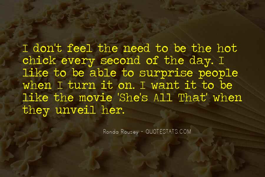 I Don't Need It Quotes #38065