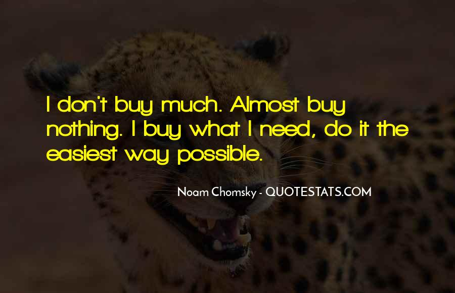 I Don't Need It Quotes #87287