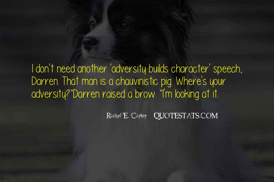 I Don't Need It Quotes #87819
