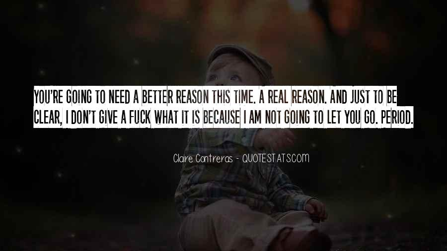 I Don't Need It Quotes #96758