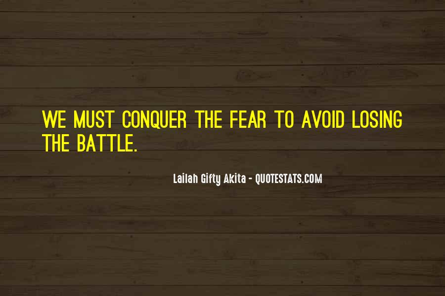 Quotes About Fighting A Losing Battle #1074645