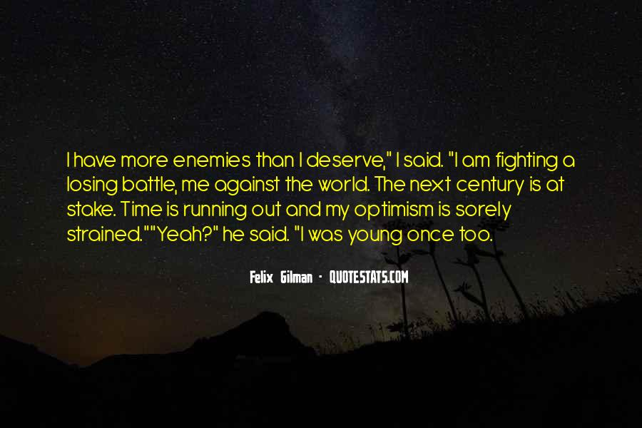 Quotes About Fighting A Losing Battle #1258073