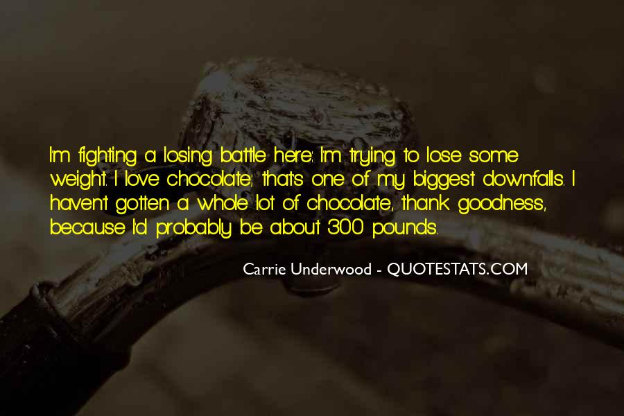 Quotes About Fighting A Losing Battle #241329