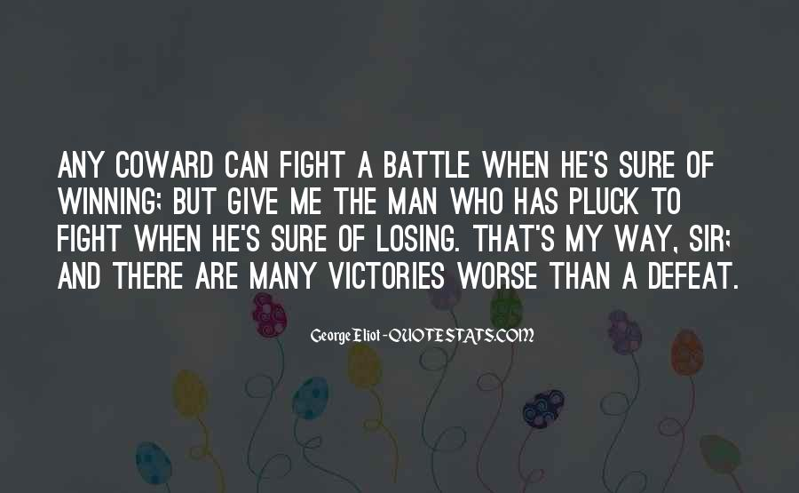 Quotes About Fighting A Losing Battle #994748