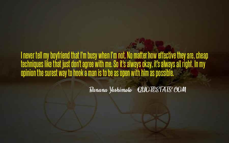 I Don't Want A Boyfriend Quotes #107828