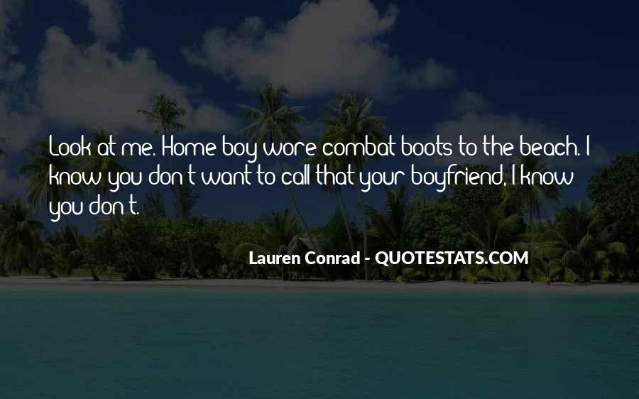 I Don't Want A Boyfriend Quotes #120897