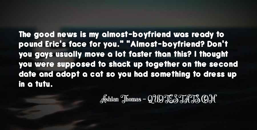 I Don't Want A Boyfriend Quotes #186007