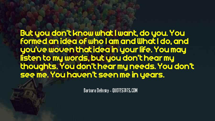 I Don't Want To See You Quotes #1280031
