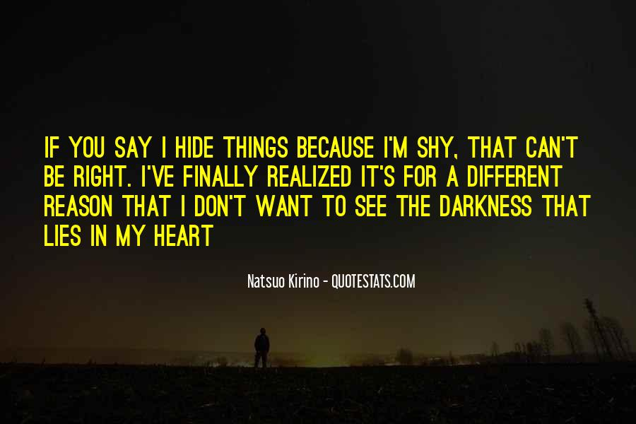 I Don't Want To See You Quotes #1608363