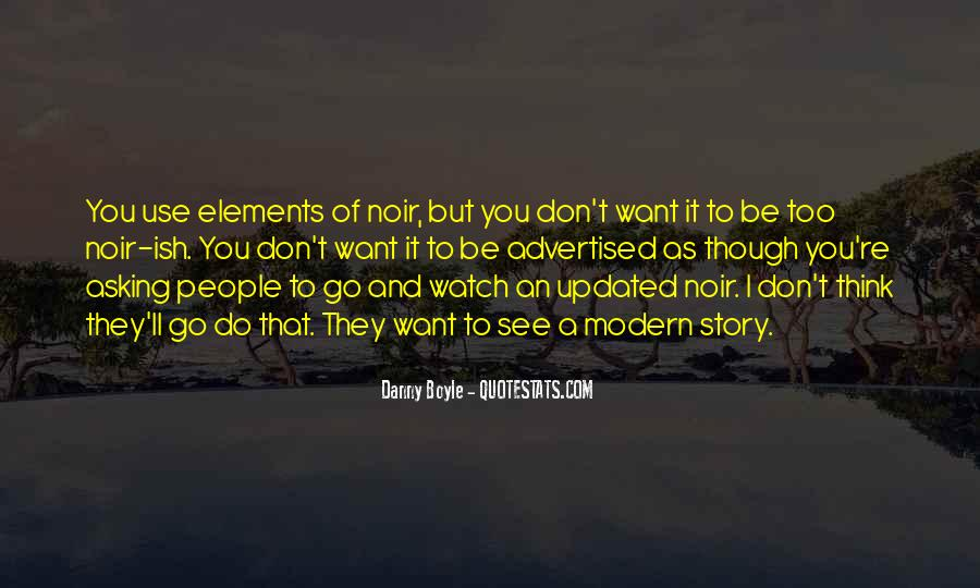 I Don't Want To See You Quotes #487299