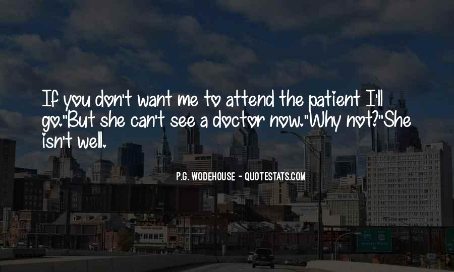 I Don't Want To See You Quotes #953082
