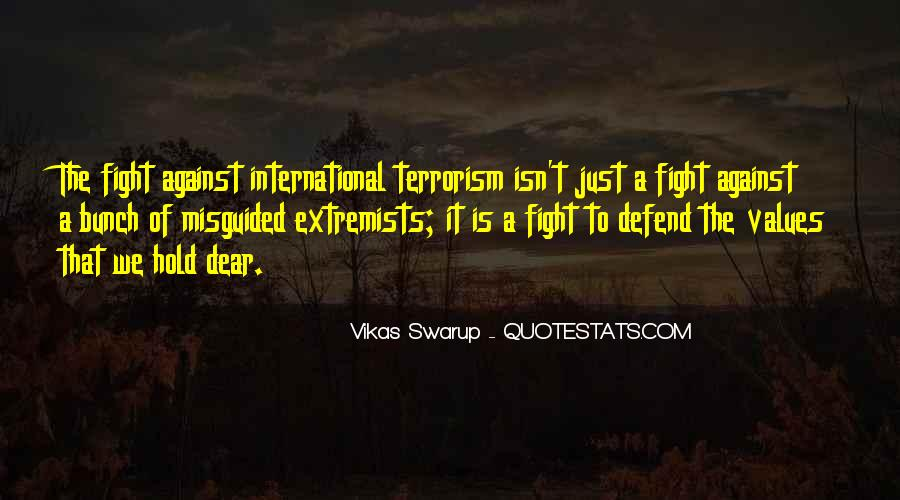 Quotes About Fight Against Terrorism #1027612