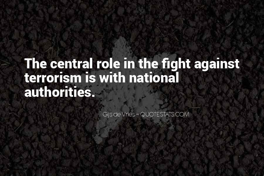 Quotes About Fight Against Terrorism #1123993